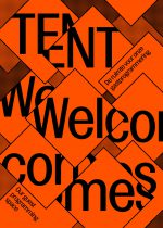 TENT Welcomes
