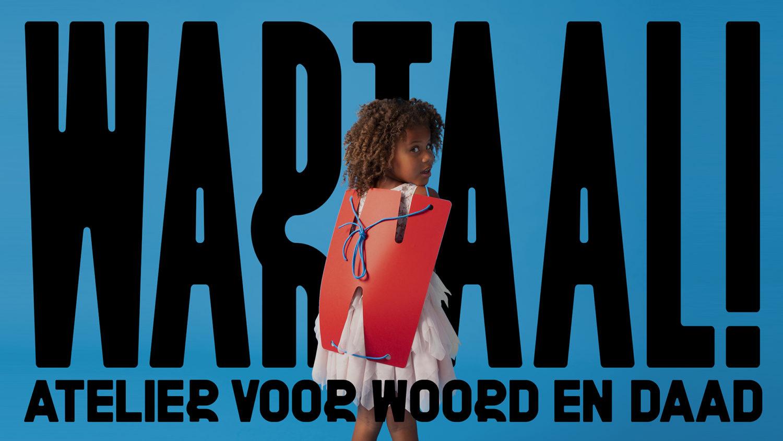 WARTAAL – Atelier voor Woord en Daad