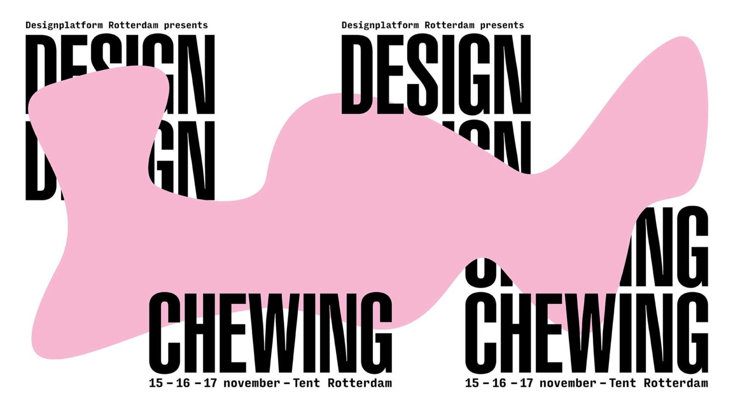 TENT Welcomes: Design chewing festival