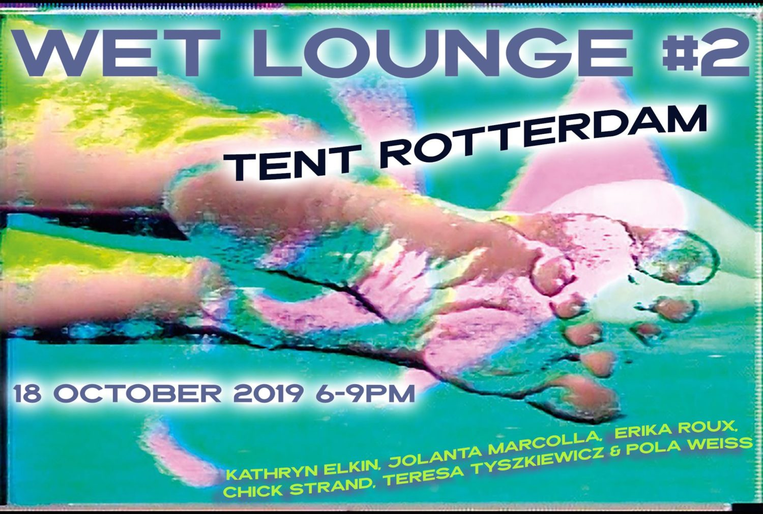 TENT Welcomes: WET Lounge #2